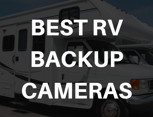 Top 7 Best Backup Camera for RV Trailers Reviewed