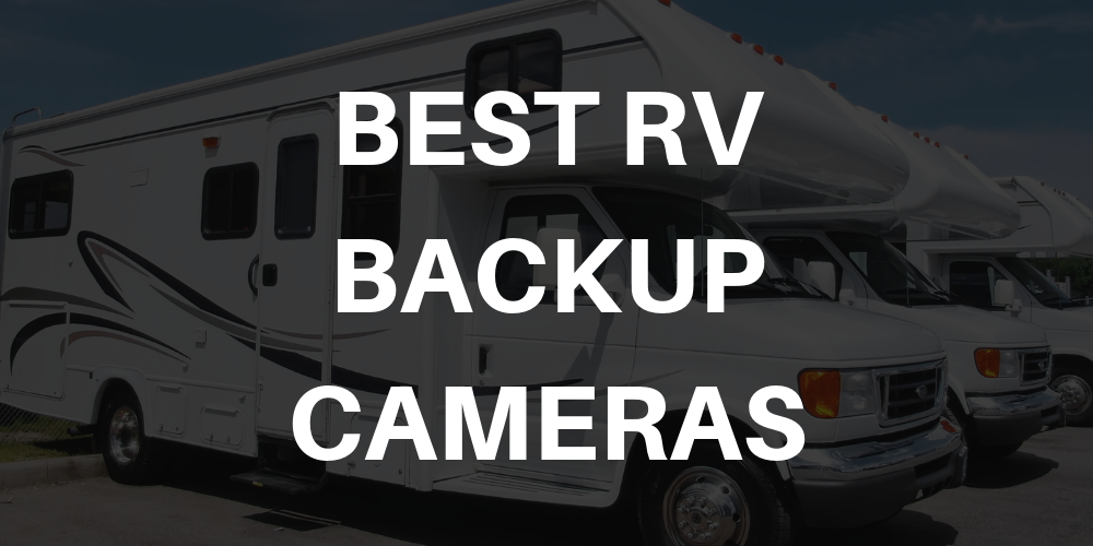 Best RV Backup Camera in 2019 | Top 7 For Trailers & Motorhomes Back Up Camera Wiring Diagram Rv on generator wiring diagram, xm radio wiring diagram, center console wiring diagram, fantastic fan wiring diagram, towing package wiring diagram, hitch wiring diagram, trailer wiring wiring diagram, 4x4 wiring diagram, remote starter wiring diagram, power seat wiring diagram, cruise control wiring diagram, air conditioning wiring diagram, overhead console wiring diagram, microwave wiring diagram, inverter wiring diagram, heated seat wiring diagram, cd player wiring diagram, push button start wiring diagram, dvd wiring diagram, power windows wiring diagram,