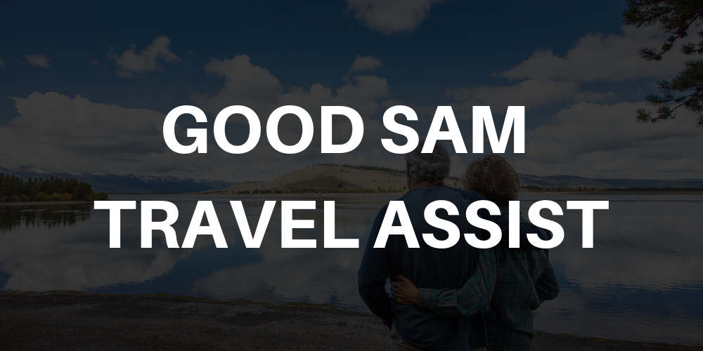 Good Sam Travel Assist Review 2019 Worth Signing Up For?